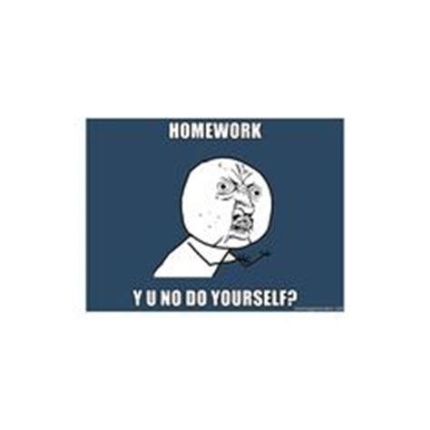 Do All Homework Meme - dzzitoradjacom